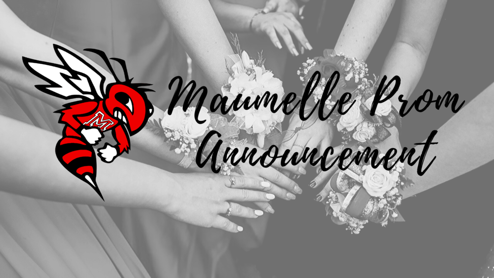 Maumelle High School Prom Announcement