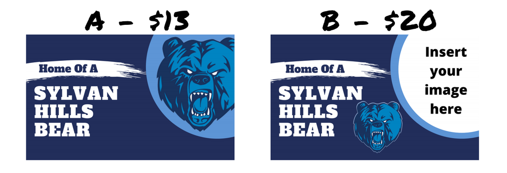 """Sylvan Hills Bear"" Yard Signs"