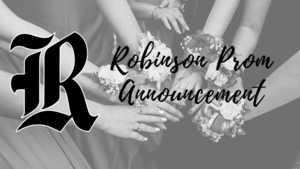Robinson High School Prom Announcement