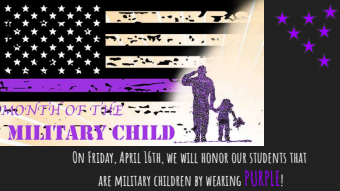 Month of Military Children, wear purple April 16th.