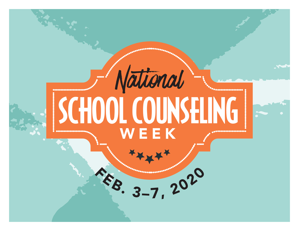 National School Counseling Week - Feb. 3-7, 2020